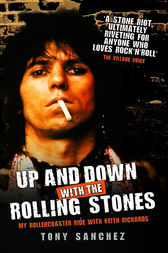 Up and Down with the Rolling Stones by Tony Sanchez