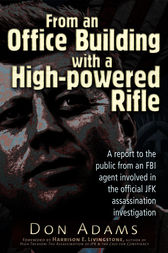 From an Office Building with a High-Powered Rifle by Don Adams