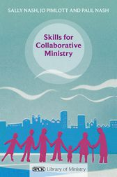 Skills for Collaborative Ministry by Paul Nash