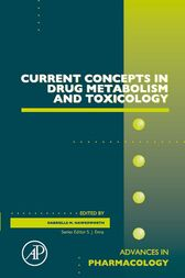 Current Concepts in Drug Metabolism and Toxicology by Gabrielle M. Hawksworth