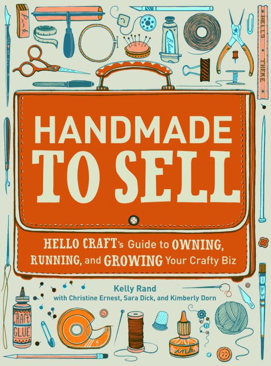 Download Ebook Handmade to Sell by Kelly Rand Pdf