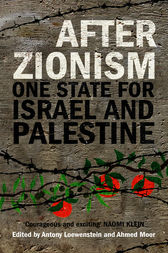 After Zionism by Antony Loewenstein
