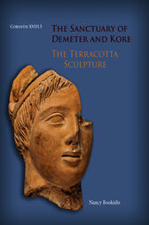 The Sanctuary of Demeter and Kore by Nancy Bookidis