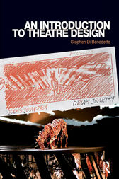 An Introduction to Theatre Design by Stephen Di Benedetto