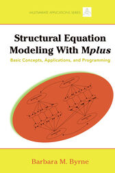 Structural Equation Modeling with Mplus by Barbara M. Byrne