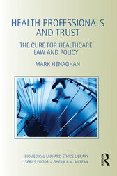 Health Professionals and Trust by Mark Henaghan