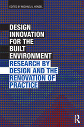 Design Innovation for the Built Environment by Michael U. Hensel