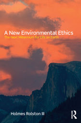 A New Environmental Ethics by Holmes Rolston III