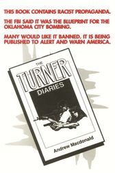 The Turner Diaries: A Novel
