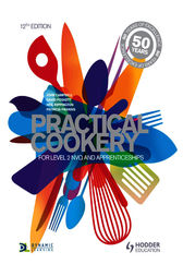 Practical Cookery: For NVQ and Apprenticeships by John Campbell