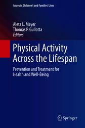 Physical Activity Across the Lifespan by Aleta L. Meyer