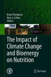The Impact of Climate Change and Bioenergy on Nutrition by Brian Thompson