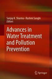 Advances in Water Treatment and Pollution Prevention by Sanjay K. Sharma