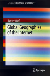 Global Geographies of the Internet by Barney Warf