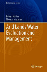 Arid Lands Water Evaluation and Management by Robert Maliva