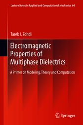 Electromagnetic Properties of Multiphase Dielectrics by Tarek I. Zohdi