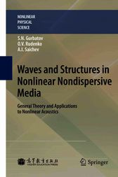 Waves and Structures in Nonlinear Nondispersive Media by Sergey Nikolaevich Gurbatov