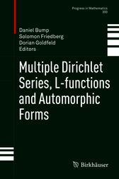 Multiple Dirichlet Series, L-functions and Automorphic Forms by Daniel Bump