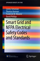 Smart Grid and NFPA Electrical Safety Codes and Standards by Lonny Simonian