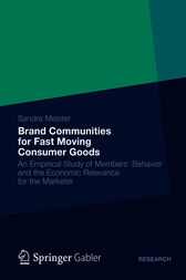 Brand Communities for Fast Moving Consumer Goods by Sandra Meister