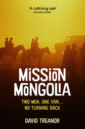 Mission Mongolia by David Treanor