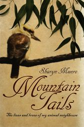 Mountain Tails by Sharyn Munro