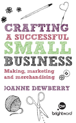 Download Ebook Crafting a Successful Small Business by Dewberry Joanne Pdf