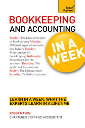 Bookkeeping and Accounting in a Week by Roger Mason