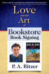 Love and the Art of Bookstore Book Signing by P. A. Ritzer