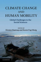 Climate Change and Human Mobility by Kirsten Hastrup