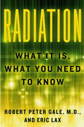 Radiation by Robert Peter Gale