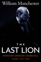 The Last Lion: Volume 2 by William Manchester