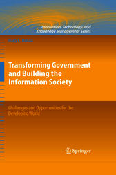 Transforming Government and Building the Information Society by Nagy K. Hanna