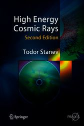 High Energy Cosmic Rays by Todor Stanev