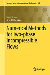 Numerical Methods for Two-phase Incompressible Flows by Sven Gross