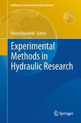 Experimental Methods in Hydraulic Research by Pawel Rowinski