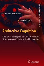 Abductive Cognition by Lorenzo Magnani