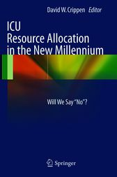 ICU Resource Allocation in the New Millennium by David Crippen