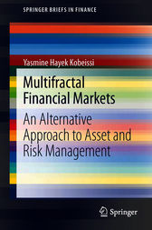 Multifractal Financial Markets by Yasmine Hayek Kobeissi
