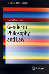 Gender in Philosophy and Law by Laura Palazzani