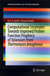 Computational Strategies Towards Improved Protein Function Prophecy of Xylanases from Thermomyces lanuginosus by MVK Karthik