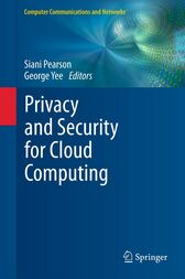 Privacy and Security for Cloud Computing by Siani Pearson