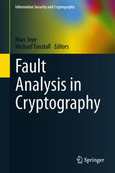 Fault Analysis in Cryptography by Marc Joye