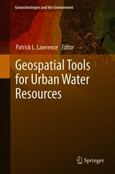 Geospatial Tools for Urban Water Resources by Patrick L. Lawrence