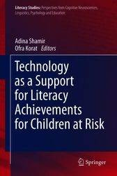 Technology as a Support for Literacy Achievements for Children at Risk by Adina Shamir