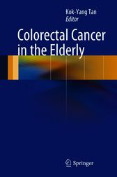 Colorectal Cancer in the Elderly by Kok-Yang Tan