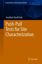 Push-Pull Tests for Site Characterization by Jonathan David Istok