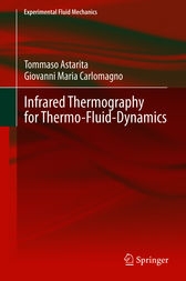 Infrared Thermography for Thermo-Fluid-Dynamics by Tommaso Astarita