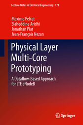 Physical Layer Multi-Core Prototyping by Maxime Pelcat