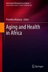 Aging and Health in Africa by Pranitha Maharaj